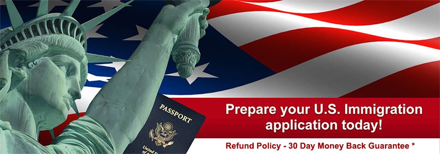 Prepare your US Immigration application today!