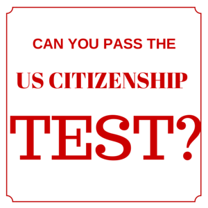 U.S. Citizenship Civics Test for High School Students