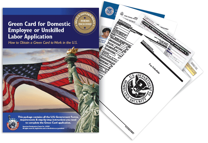 Green Card for Domestic Employee or Unskilled Labor Application Guide Package